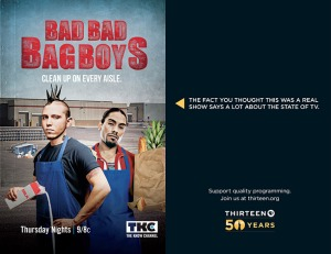 Thirteen -Reality - Bad Bad Bag Boys
