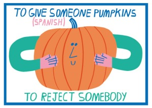 Pumpkin idiom